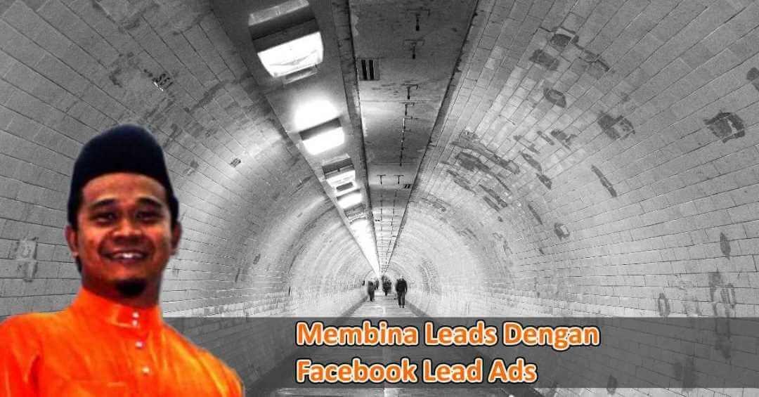 Membina Leads Dengan Facebook Lead Ads