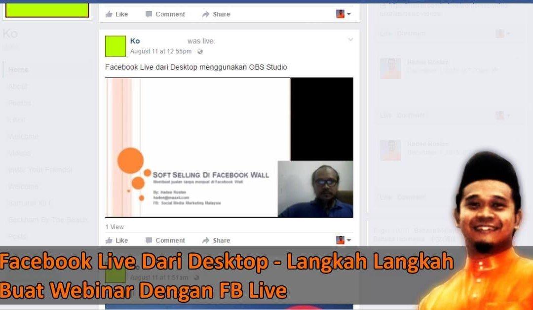 Facebook Live Dari Desktop – Webinar Dalam Facebook